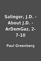 Salinger, J.D. - About J.D. - ArDemGaz,…