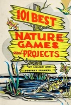 101 Best Nature Games and Projects by…