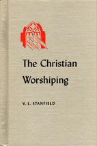 The Christian worshiping by Vernon L…