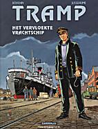 Tramp,10: Het vervloekte vrachtschip by…