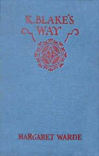 K. Blake's Way by Margaret Warde