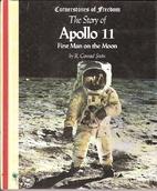 Story of Apollo 11 (Cornerstones of Freedom)…
