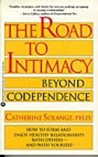 Road to Intimacy: Beyond Codependence by…