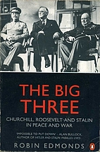 The Big Three: Churchill, Roosevelt and…