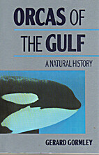Orcas of the Gulf by Gerard Gormley