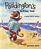 Paddington's Birthday Treat: Pop-up Book by…