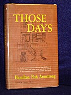 Those Days by Hamilton Fish Armstrong