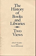The history of books and libraries : two…