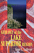 Geology Of The Lake Superior Region by Gene…
