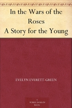 In the wars of the roses by Evelyn…