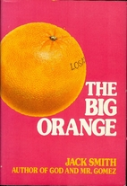 The big orange by Jack Clifford Smith