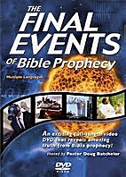 The Final Events of Bible Prophecy by Inc.…