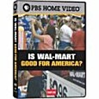Is Wal-Mart Good for America?