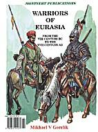 Warriors of Eurasia by Mikhael Gorelik