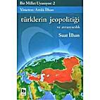 Türklerin Jeopolitiği Ve Avrasyacılık -…