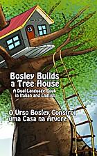 Bosley Builds a Tree House (O Urso Bosley…