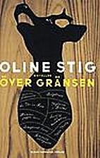 Över gränsen : noveller by Oline…