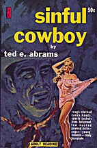 Sinful Cowboy by Ted E. Abrams