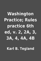 Washington Practice; Rules practice 6th ed,…