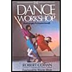 The Dance Workshop: A Guide to the…