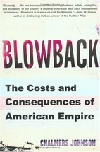 Blowback: The Costs and Consequences of…