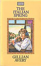 The Italian Spring by Gillian Avery
