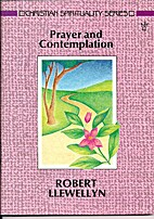 Prayer and Contemplation by Robert Llewelyn