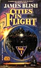 Cities in Flight, Vol. 1 by James Blish