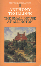 The Small House at Allington by Anthony…