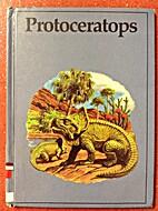 Protoceratops (Dinosaur Lib Series) by…