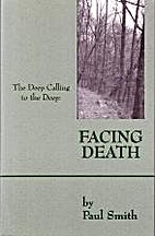 Facing Death : The Deep Calling to the Deep…