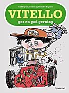 Vitello gør en god gerning by Kim…