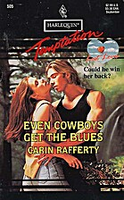 Even Cowboys Get the Blues by Carin Rafferty