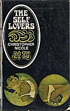 The Self Lovers by Christopher Nicole
