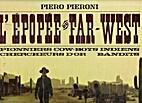 L'épopée du Far-West by Piero Pieroni