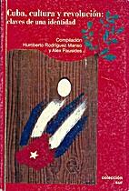 Cuba, cultura y revolución : claves…