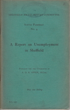 A report on unemployment in Sheffield by A.…