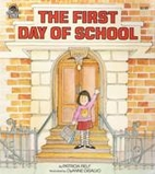 The First Day of School by Patricia Relf