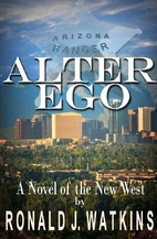 Alter Ego by Ronald Watkins