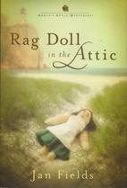 Rag Doll in the Attic (Annie's Attic…