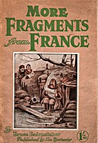 More Fragments from France by Bruce…