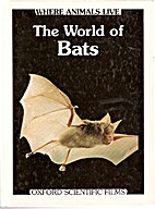 The World of Bats (Where Animals Live) by…