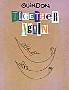 Guindon: Together Again by Richard Guindon