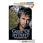 Gaze Of Intent by Brin Castle