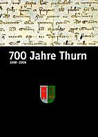 700 Jahre Thurn 1308 - 2008 by Gemeinde…
