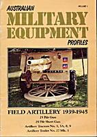 Australian Military Equipment 1, 25pdr…