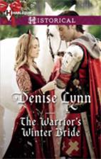 The Warrior's Winter Bride by Denise Lynn