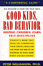 Good Kids, Bad Behavior: Helping Children…