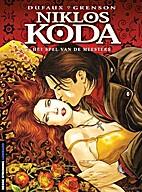 Niklos Koda, Tome 8 : Le jeux des maîtres…