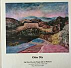 Otto Dix, Ein Malerleben im Helau und am…
